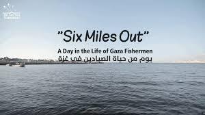 Zes mijl uit de kust: een dag uit het leven van vissers uit Gaza